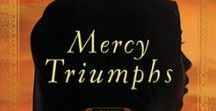 Mercy Triumphs / Book Three of Side by Side Trilogy