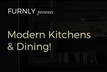 Kitchen & Dining: Modern & Minimalistic / You guessed it: kitchens, dining rooms, great ballrooms (joking about the last on)