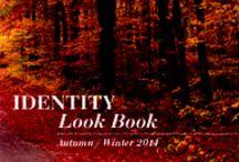 Winter LOOKBOOK 2014 / IDENTITY LOOKBOOK AUTUMN WINTER 2014