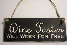 Wine, Wine, Wine / by Jordana M. R.