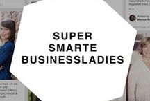 SUPER SMARTE BUSINESSLADIES - DE/CH/AT / Mein Network von super smarten Businessladies: Verstand, Herz und absolut professionell