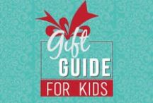 Gifts for Kids / Holiday Gifts for Kids
