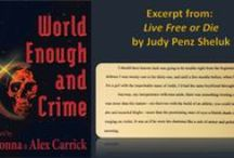 World Enough and Crime / Excerpts from stories in the crime fiction anthology from Carrick Publishing. So proud to be among this group of very talented authors.