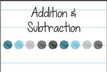 Addition & Subtraction / Ideas and strategies for teaching addition and subtraction
