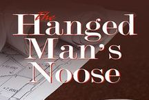 The Hanged Man's Noose / An amateur sleuth mystery by Judy Penz Sheluk  (July 2015, Barking Rain Press)