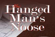 The Hanged Man's Noose / An amateur sleuth mystery by Judy Penz Sheluk  (July 2015, Barking Rain Press)