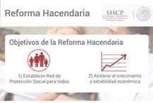 Reforma Hacendaria / Conoce los objetivos y 10 puntos más importantes de la Reforma Hacendaria.
