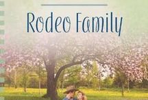 Rodeo Family - Book 7 - Texas Rodeo Series / My 10th book published by Love Inspired Heartsong Presents