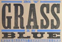 MY GRASS IS BLUE / i love bluegrass to the moon and back  / by Becky Hoxie