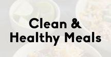 Clean & Healthy Meals / Clean and healthy meals for any day of the week