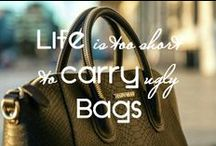 Life's too short to carry ugly bags / All about HANDBAGS!