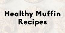 Healthy Muffin Recipes / My favorite healthy muffin recipes! Perfect for breakfast, snacks, or whenever you need a sweet treat.