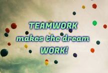 Go Team Go!  / Teamwork in the workplace