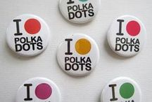 .....Polka Dots ...... / by Emma Collins