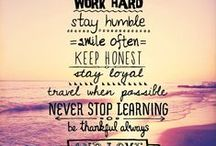 Words to Live By ● Quotes