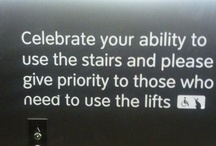Don't take the lift! / It is much better for your health to take the stairs, besides look what you would otherwise miss.