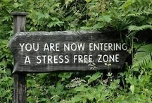 How Do You De-stress? / Share your tips on how to best reduce and manage stress, but No product or service promotion. (Please check the source of all images and keep this board suitable for all ages.)