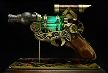 Steampunk Weapons / Let slip the cogs of war / by Mark Claunch