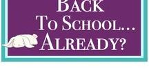 Back to School... Already? / Summer is always so short, but here are some great ideas for easing back into school.