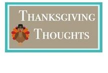 Thanksgiving Thoughts / We all need to remember to be grateful, and here are some inspirations.
