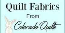 Fabric From Colorado Quilts / Stop in to Colorado Quilts on Etsy to browse beautiful premium quilt fabrics by the yard, remnants and precuts.