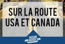Sur la route : USA et Canada / Les plus belles routes aux Etats-Unis et au Canada !