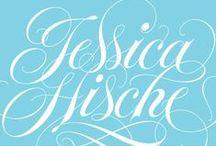 JESSICA HISCHE / by Gloria Roubal