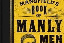 Mansfield's Manly Men / StephenMansfield.TV