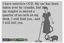 OCD  / Admit it you have it too..