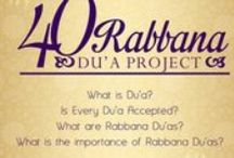 "40 Rabbana Duas / Bismillah! Rabbana is a way to call ""Our Lord"" or ""O Lord"".  This board provides 40 Rabbana Duas quoted from the Quran."