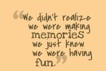 Quotes to Remember / Random quotes about random things