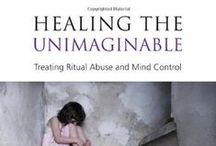 Books on Ritual Abuse and Mind Control / by Sidran Institute Traumatic Stress and Advocacy