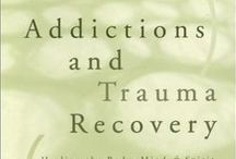 Books on Addiction and Trauma / by Sidran Institute Traumatic Stress and Advocacy