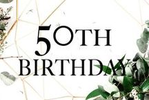 Fifty and Fabulous Fiftieth Birthday Ideas / Elegant Ideas and Inspiration for a 50th Birthday Party