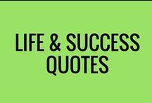 Life & Success Quotes / Quotes about life an success.