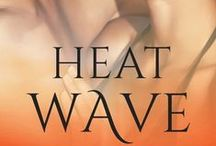 Heat Wave / Visual inspiration from the book 'Heat Wave' book 2 in the Real Heat series by Kate J. Squires - get your copy here: http://www.escapepublishing.com.au/product/9781760378097