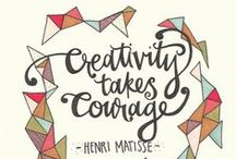 Creative Quotes / Be inspired to create!