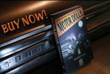 Motor Dolls!  / Read about Motor Dolls around the world... and even better, read my novel MOTOR DOLLS!