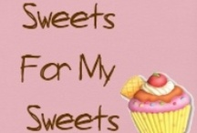 Sweets for my Sweets  / Cupcakes. Cakes. Biscuits. Treats. Desserts. Yummy.