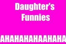 Daughter's Funnies
