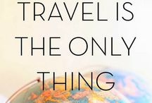 Travel is amazing / TRAVEL