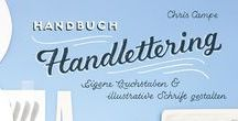 Lettering Love / All things letters: great examples of typography and hand-lettering