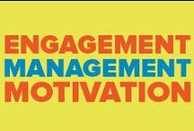 Employee Engagement and Management / Employee Engagement, Managing Well, and Motivating Your Team