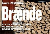 Brænde / Brænde af Lars Mytting udkom på Gyldendal i 2012.