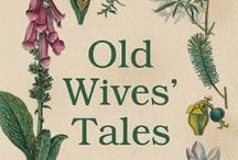wise old wives' & alternative lives  / by Sarah Floyd