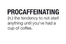 Coffee Signs and Quotes / Who doesn't love a good quote to help them through the day??