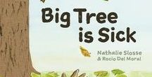 Big Tree is Sick / A Story to Help Children Cope with the Serious Illness of a Loved One
