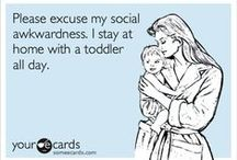 Toddlers <3 / For my growing baby!!