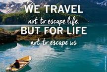 Travel Inspiration and Quotes / Travel destinations, inspiration, and quotes from around the world.