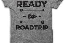 Road Trips and Travel Tips / Fun ideas for your next cross-country drive or plane trip!